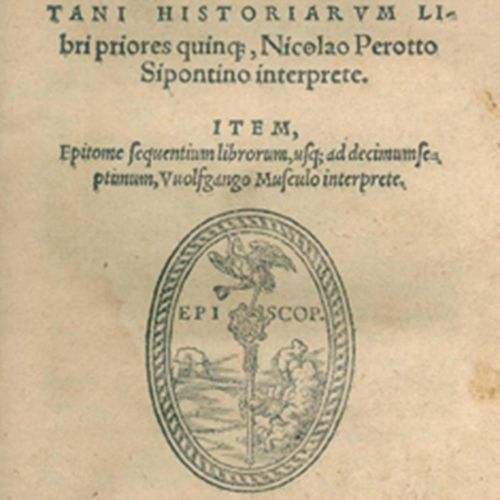 POLYBIUS. Historiarum libri priores, quinq(ue), Nicolao Perotto Sipontino interp…