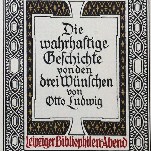 Ludwig,O. L'histoire vraie des trois vœux. Lpz, Bibliophilen Abend 1907. Cl.4°. …
