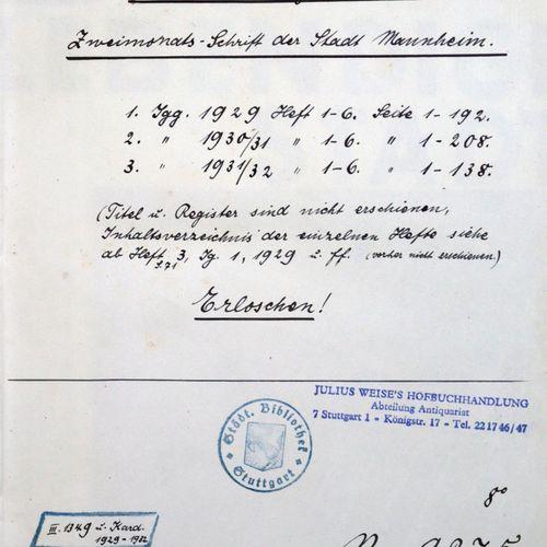 Lebendige Stadt, Die. Zweimonatsschr. D. Stadt Mannheim.Bensheimer, Mannheim.3 J…