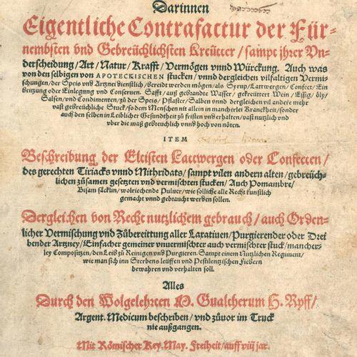 Ryff,W.H. 改革派的德国阿波特克。在这本书中,真实地描述了最尊贵和最普通的信条,以及它们的区别、性质、力量、能力和质量。3卷,共1卷。斯特拉斯堡,Rih…