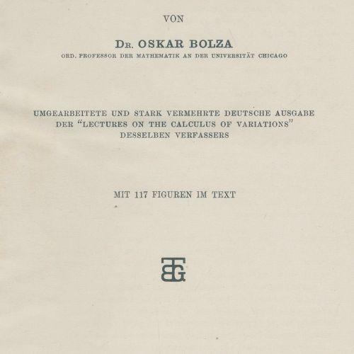 Bolza,O. Vorlesungen über Variationsrechnung. Umgearbeitete und stark vermehrte …