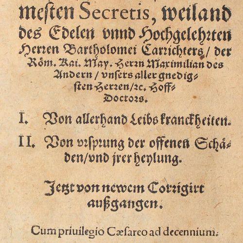 Carrichter,B. Practica, sauf pour les plus nobles Secretis. I. De toutes sortes …