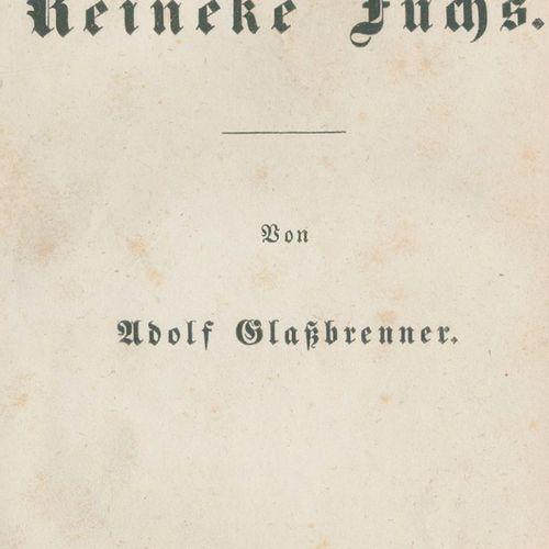 Glassbrenner,A. 新莱因克 福克斯。Lpz., Lorck 1846. Kl.8°.2页,392页。Lwd. C. 1900. (Rubbed.)…