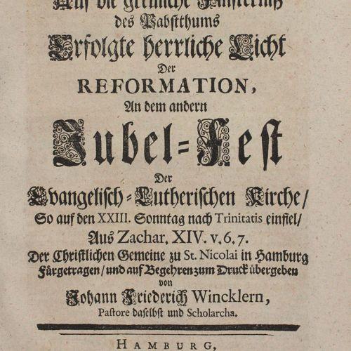 Winckler,J.F. 在福音路德教会的另一个庆典上,改革的荣耀之光,接替了教皇制度的可怕黑暗,这庆典是在三一节后的第二十三个星期日,从扎克尔。XIV. V…