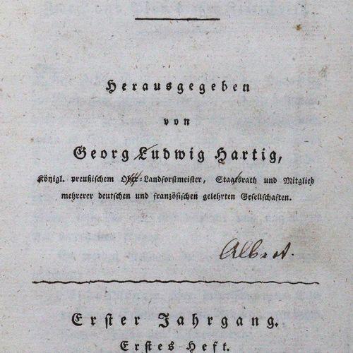 Hartig,G.L. (Hrsg.). Archives forestières et cynégétiques de et pour la Prusse. …