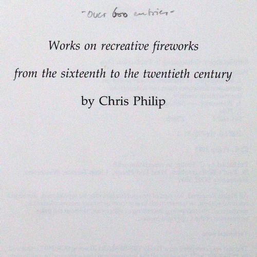 Philip,C. 烟花书的书目。从十六世纪到二十世纪的再现性焰火作品。Winchester, St. Paul's 1985.有彩色的。XXIX, 168 p…
