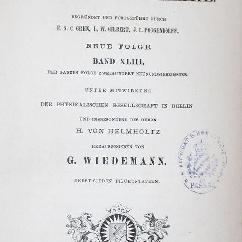 Annalen der Physik. 45 Bde. Der Reihe. Lpz., Barth 1877ff. Mit zahlr. Abb. Versc…