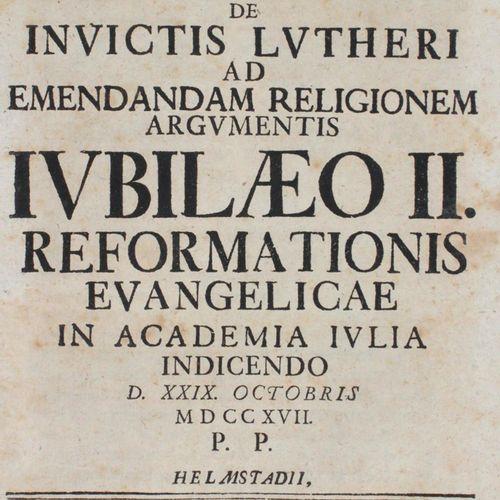Programma De Invictis Lutheri Ad Emendandam Religionem Argumentis Iubilaeo II. R…