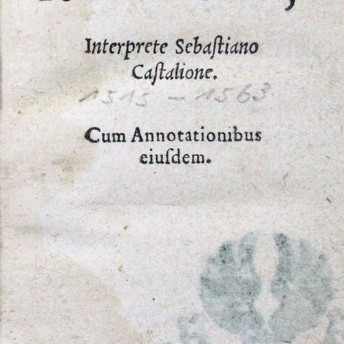 BIBLIA LATINA. Novum Testamentum, interprete Sebastiano Castalione cum annotatio…