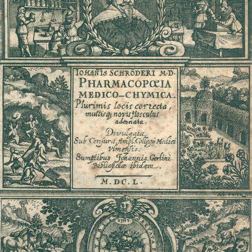 Schröder,J. Pharmacopoeia medico chymica, sive thesaurus pharmacologicus, ...3. …