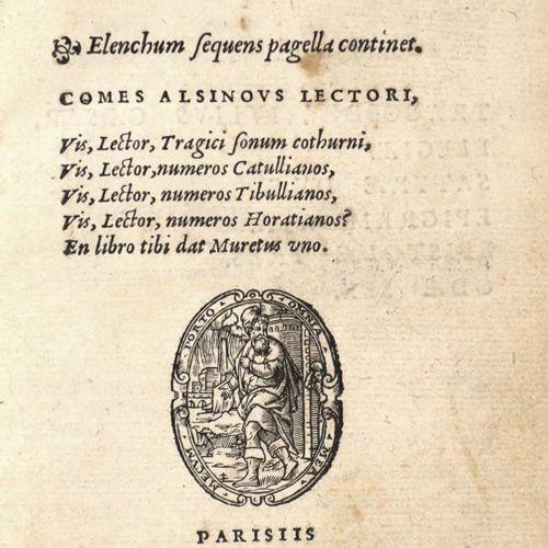 Muret,M.A. Iuvenilia.巴黎,波尔塔1553年。126页,背面有木刻印刷者的标记。迟到了。棕布装订,镀金边。(Darned and somew…