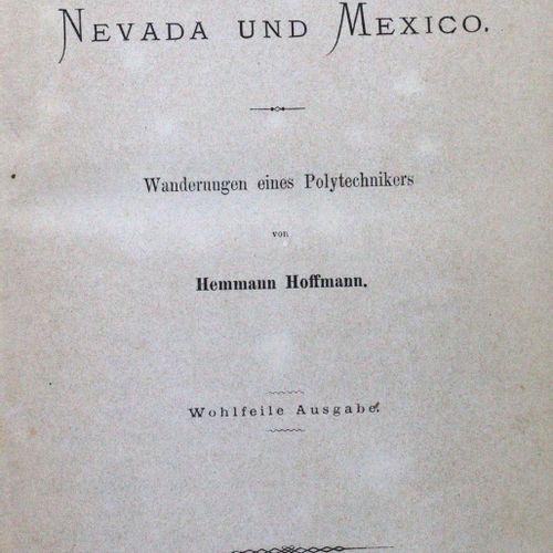 Hoffmann,H. Californie, Nevada et Mexique. Errances d'un polytechnicien. Belle é…