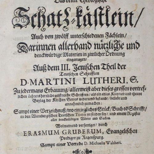 Luther,M. Lutherus Redivivus, oder das dritte (&) vierdte theologische Schatz Kä…