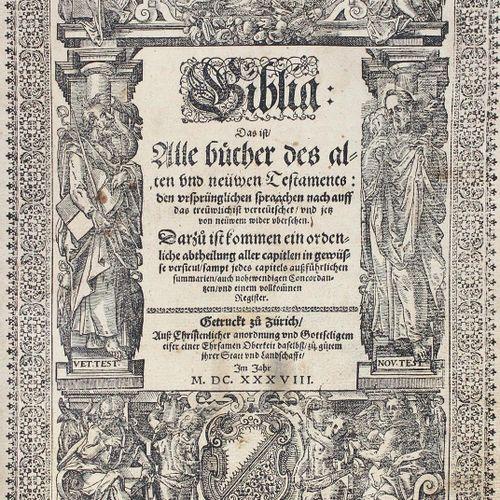 Biblia germanica. Biblia, c'est à dire tous les livres de l'ancien et du nouveau…