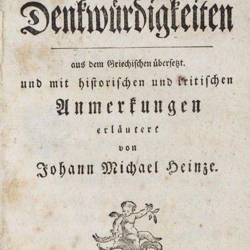 XENOPHON. 四本苏格拉底纪念品...附有J.M. Heinze解释的历史和批评说明。魏玛,霍夫曼1777年。6页,378页,5页 ╔╥。Cicero,M…