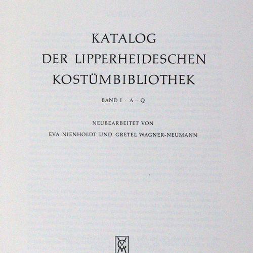 LIPPERHEIDE. 利珀海德服装图书馆的目录。E. Nienholdt和G. Wagner Neumann的新编辑。2卷。Bln., Mann 1965.…