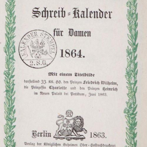 Preußischer Schreib Kalender pour dames 1864, Bln., Decker 1863. 12°. Avec photo…