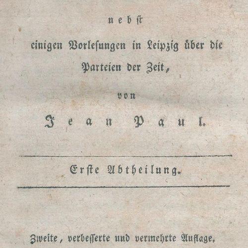 Jean Paul (d.I. J.P.F.Richter). 在莱比锡的麻醉师学院,除了一些关于时代背景的演讲,还有一些关于时代背景的演讲。3卷,共3卷。三十…