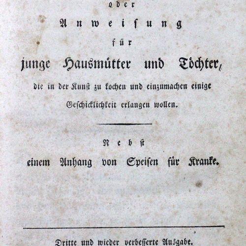 Oberrheinisches Kochbuch 或指导希望在烹饪和保存艺术方面获得一些技能的年轻母亲和女儿。还有一个附录,是为病人准备的菜肴。第3版。Mühl…