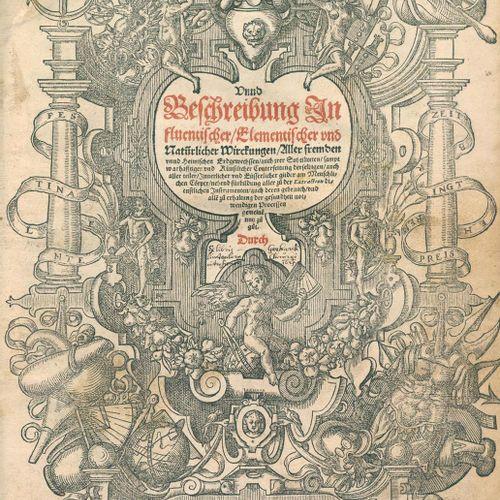 Thurneysser zum Thurn,L. Historia Unnd Beschreibung Influentischer Elementischer…