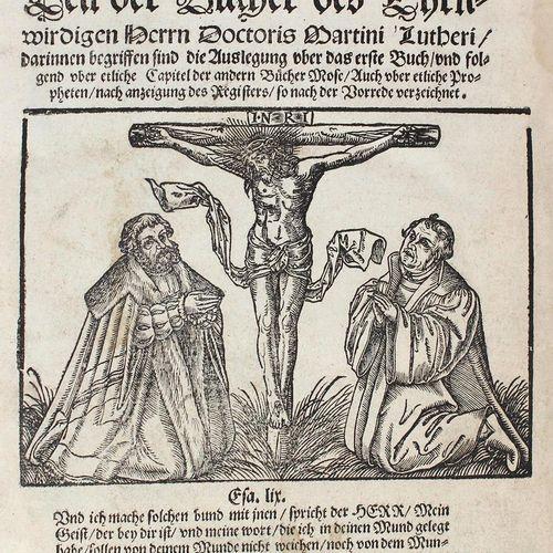 Luther,M. La cinquième partie des livres... Contenant l'interprétation du premie…
