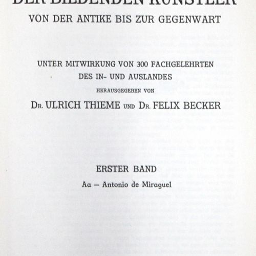 Thieme,U. U. F.Becker. Allgemeines Lexikon der bildenden Künstler von der Antike…