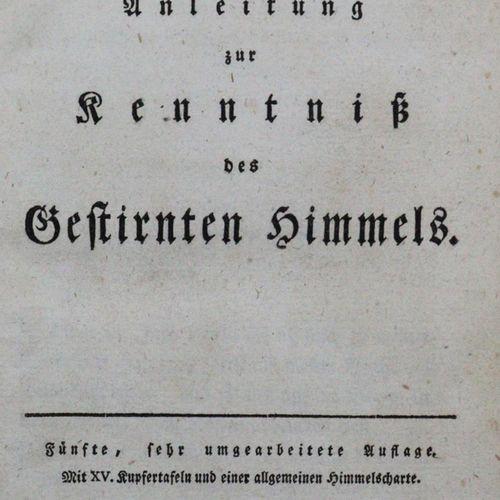 Bode,J.E. Erläuterung der Sternkunde und der dazu gehörigen Wissenschaften. 2. S…