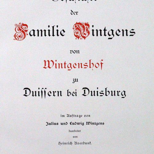Averdunk,H. Histoire de la famille Wintgens de Wintgenshof à Duissern près de Du…