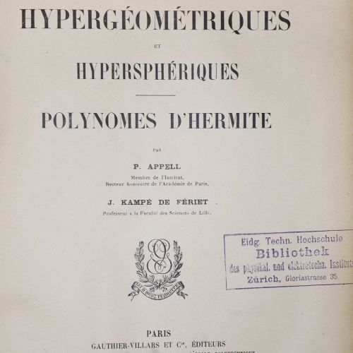Appell,P. U. J.Kampe de Feriet. 超几何方程和超空间方程,Hermite的多面体。巴黎,Gauthier Villars 1926…