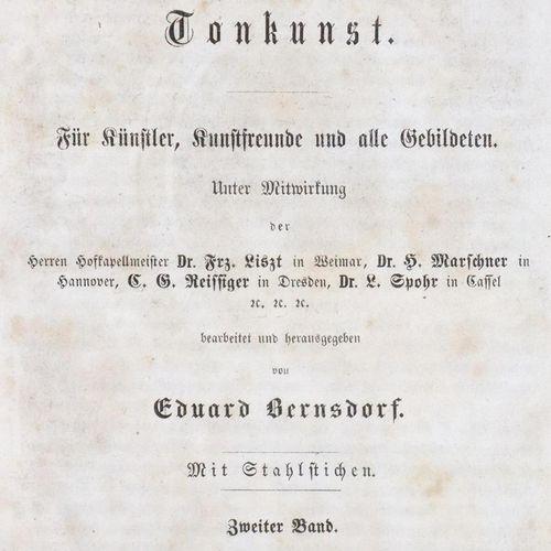 Bernsdorf,E. 新的《世界声音艺术百科全书》。对于艺术家、艺术爱好者和所有受过教育的人。3卷。Drsdn, Schaefer u. Offenbach…