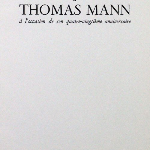 Flinker,K. (Hrsg.). Hommage de la France à Thomas Mann à l'occasion de son quatr…