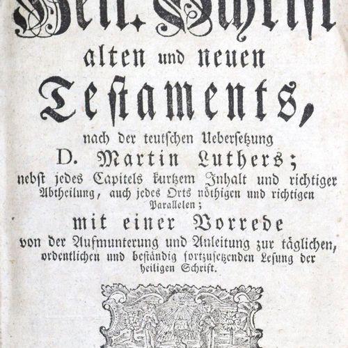 Biblia germanica. 圣经,即:整个《新旧约圣经》。旧约和新约的经文,根据德文译本D.马丁 路德,...附有鼓励和指导每天有序和持续阅读圣经的序言…