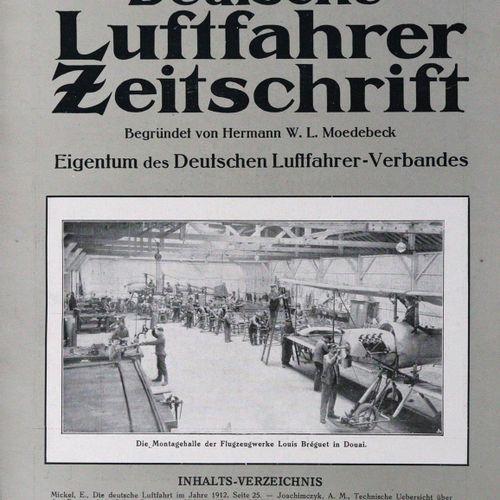 Deutsche Luftfahrer Zeitschrift. 由H.W.L. Moedebeck创立。编辑F.Rasch和P. Bejeuhr。Vol. 1…
