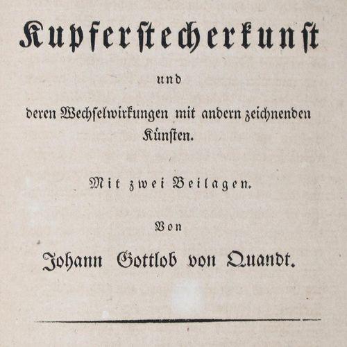 Quandt,J.G.V. 雕刻艺术史》草案。Lpz, Brockhaus 1826. XII, 312 p., 1 leaf.D.Zt.的装订厂,带有丝带。(…