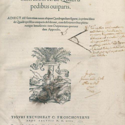 Gessner,C. Historiae animalium liber II de quadru pedibus ouiparis (And: ) liber…