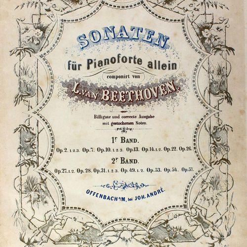 Beethoven,L.V. 单独为钢琴演奏的奏鸣曲。最便宜、最正确的版本,有雕刻的注释。第1卷(共2卷)。奥芬巴赫,安德烈o.J.(19世纪)。4°.标题页为…