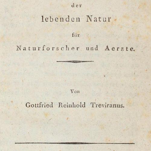 Treviranus,G.R. Biologie, oder Philosophie der lebenden Natur für Naturforscher …