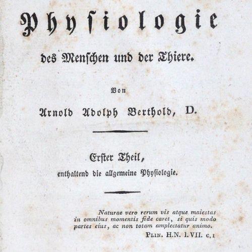 Berthold,A.A. 人和动物的生理学教科书》。2卷中的2卷。Göttingen, Vandenhoeck u. Ruprecht 1829. XXIV,…
