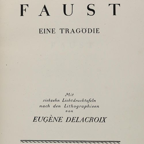 Goethe,(J.W.V.). 浮士德。一个悲剧。Lpz, Insel 1912年,大对开本,有17张根据Eugene Delacroix的石版画绘制的光板。…