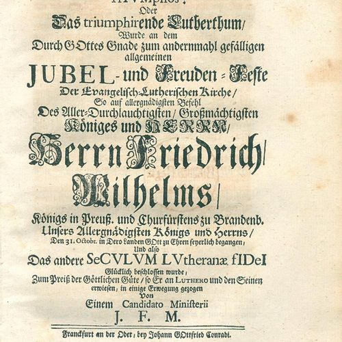 Reformation. Vera fides lutherana celebrans triumphos ! Ou le luthéranisme triom…
