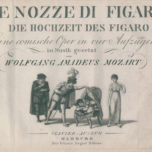 Mozart,W.A. 费加罗之歌》(Le nozze di Figaro)。费加罗的婚礼》。一部四幕滑稽歌剧。克拉维尔节选。Hbg., J.A.Böhme (…