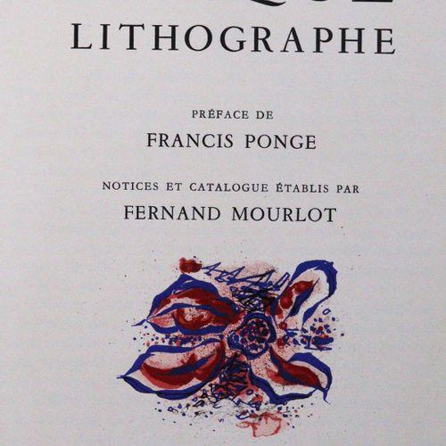 Mourlot,F. 布拉克平版印刷品。Pref. De F. Ponge.蒙特卡洛,Sauret 1963年,4°。附有乔治 布拉克的3幅原版彩色石版画(包括…