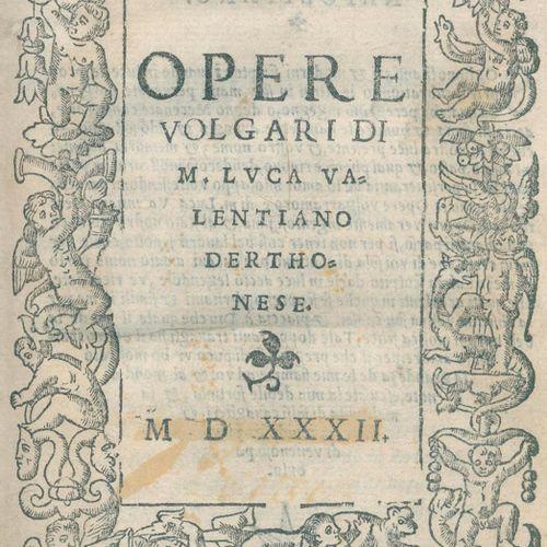 Valenziano,L. 沃尔加里的作品。(威尼斯,Bernardino de Vitali)1532年。Cl.8°。有木刻标题边框,83号。(没有8 u. …