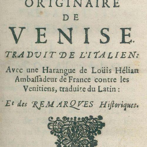 Squitinio. Examen de la liberté originaire de Venise. Traduit de l'Italien (par …