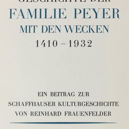 Frauenfelder,R. Histoire de la famille Peyer avec les Wecken 1410 1932, une cont…
