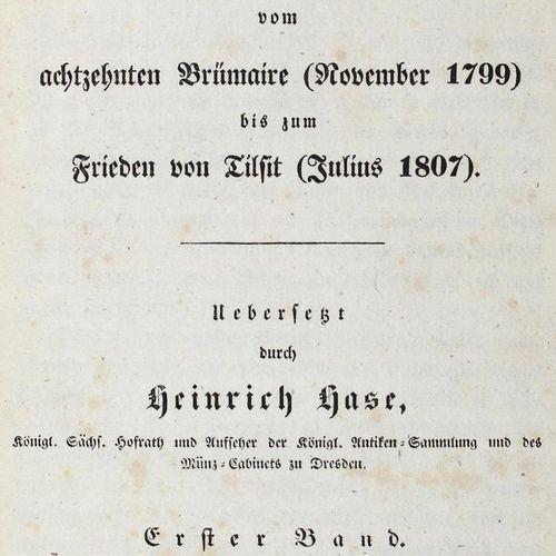 Bignon,(L.P.E.). 从布鲁日第十八次会议(1799年11月)到蒂尔西特和平(1807年7月)的法国历史。海因里希 哈斯编著。新版。6卷,共3卷。L…