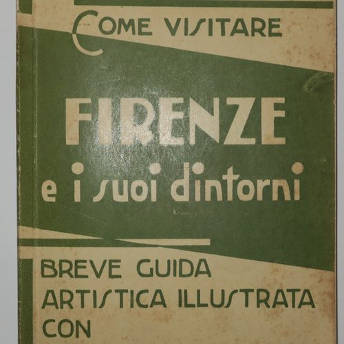 """ITALIE FLORENCE GUIDE TOURISTIQUE """"Como vistare FIRENZE e i suoi dintorini, Brev…"""