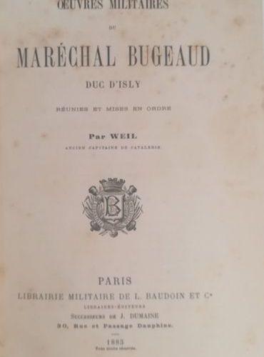 BUGEAUD (Thomas Robert)  Œuvres militaires du maréchal Bugeaud, duc d'Isly, réun…