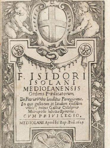 ISOLANI Isidoro (ca. 1480 1528) De patria urbis laudibus panegyricus. Milan: Bid…