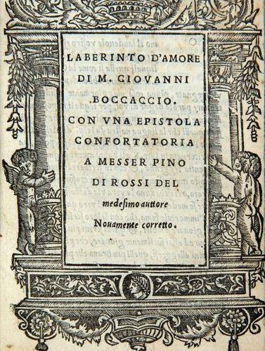 BOCCACCIO, Giovanni (1313 1375) Laberinto d'Amore. Venice: Bindoni and Pasini, 1…